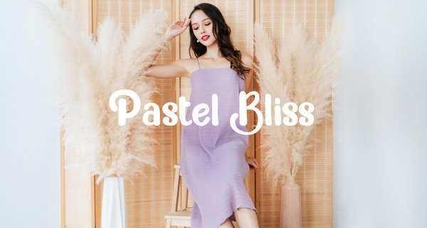 Pastel Bliss (II)