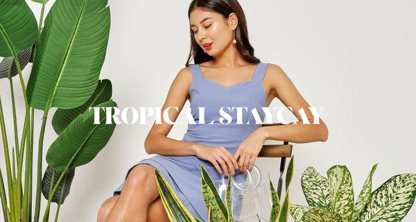 Tropical Staycay (I)