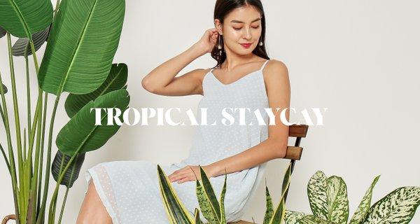 Tropical Staycay (III)