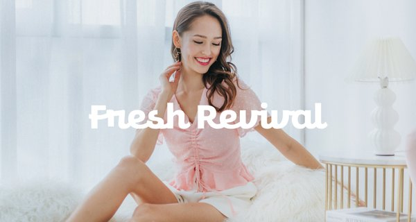 Fresh Revival (I)