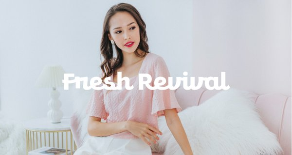Fresh Revival (II)