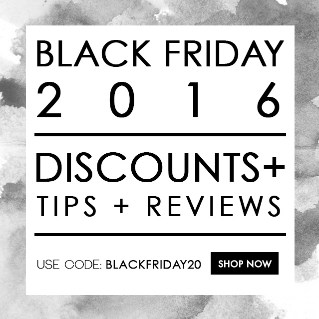 Black Friday 2016: Discounts, Tips and Previews!
