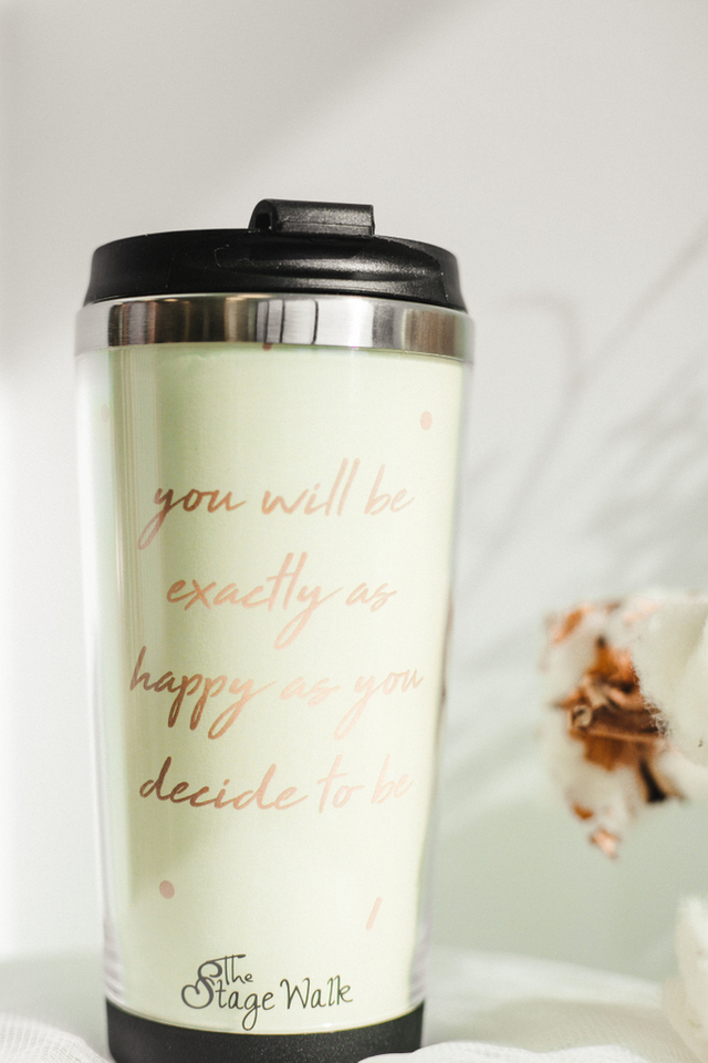 You Decide Your Own Happiness Tumbler